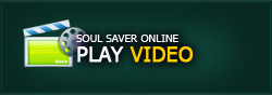 soul saver online PLAY VIDEO